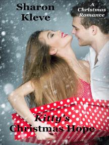 Kitty's Christmas Hope: A Christmas Romance