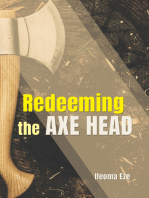 Redeeming the Axe-Head