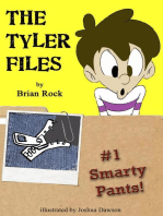 The Tyler Files #1 Smarty Pants!