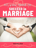 All You Need to Succeed in Marriage