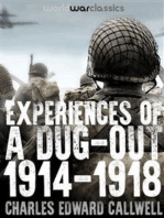 Experiences of a Dug-out