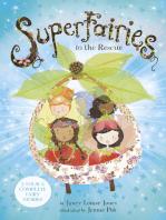Superfairies to the Rescue