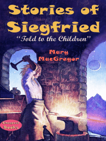 """Stories of Siegfried: """"Told to the Children"""""""