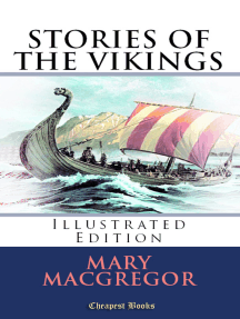 Stories of the Vikings: [Illustrated Edition]