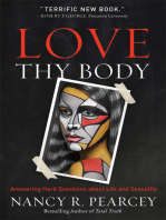 Love Thy Body: Answering Hard Questions about Life and Sexuality