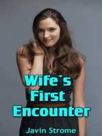 Wife's First Encounter
