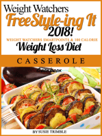 Weight Watchers FreeStyle-ing It 2018! Weight Watchers SmartPoints & 100 Calorie Weight Loss Diet Casserole Cookbook