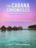 The Cabana Chronicles Conversations About God Comparing Christian Denominations