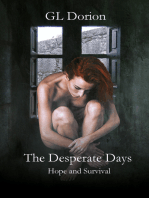 The Desperate Days
