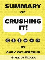 Summary of Crushing It By Gary Vaynerchuk