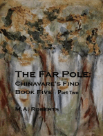 The Far Pole Part II