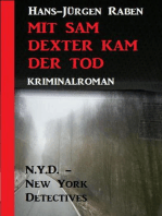 Mit Sam Dexter kam der Tod
