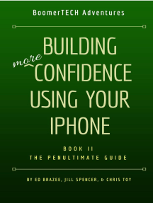 Building More Confidence Using Your iPhone: Book II — The Penultimate Guide, #2