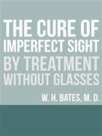 The Cure of Imperfect Sight by Treatment Without Glasses