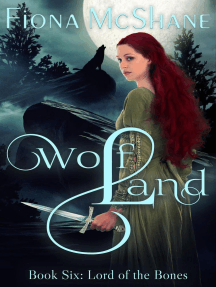 Wolf Land Book Six: Lord of the Bones: Wolf Land, #6