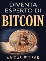 Diventa esperto di Bitcoin