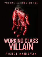 """Soul On Ice (Book 4 of """"Working Class Villain"""")"""