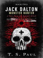 Jack Dalton, Monster Hunter