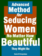 Advanced Method for Seducing Women No Matter How Beautiful They Might Be