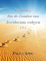 Ketters, Die de Zonden van Jeróbeam volgen ( I )