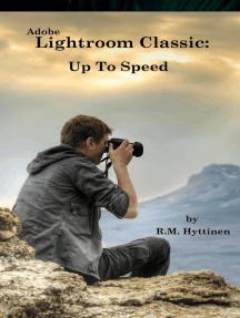 Adobe Lightroom Classic: Up To Speed