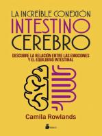 La increíble conexión intestino cerebro