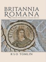 Britannia Romana: Roman Inscriptions and Roman Britain