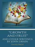 """Growth and Fruit"" and Other Writings by John Drain"