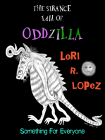 The Strange Tail Of Oddzilla