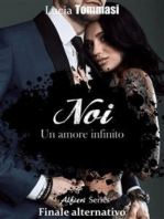 Noi - Un amore infinito Alfieri Series #Finale alternativo