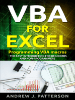 VBA for Excel: Programming VBA Macros - The Easy Introduction for Beginners and Non-Programmers