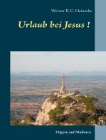 Urlaub bei Jesus!