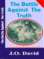 The Battle Against the Truth