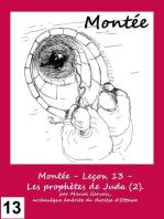 Montée - Leçon 13 - Les prophètes de Juda (2).