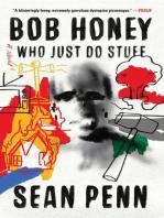 Bob Honey Who Just Do Stuff
