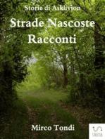 Strade Nascoste - Racconti