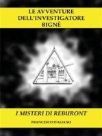 Le avventure dell'investigatore Bignè - I misteri di Reburont