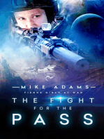 The Fight For The Pass