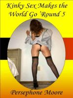 Kinky Sex Makes the World Go 'Round 5