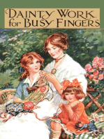 Dainty Work for Busy Fingers - A Book of Needlework, Knitting and Crochet for Girls