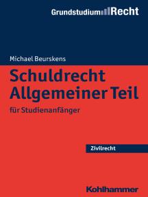Schuldrecht Allgemeiner Teil: für Studienanfänger