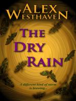 The Dry Rain