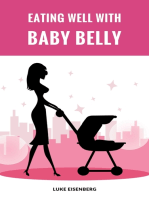 Eating Well With Baby Belly