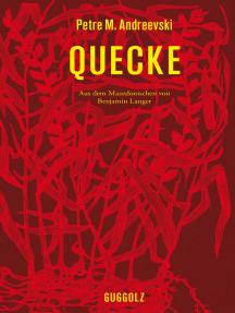 Quecke: Aus dem Mazedonischen