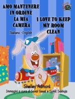Amo mantenere in ordine la mia camera I Love to Keep My Room Clean