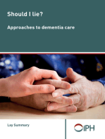 Should I Lie? Approaches To Dementia Care