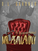 An Unconventional Mr. Peadlebody