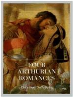 Four Arthurian Romances