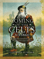 The Coming of the Celts, AD 1860