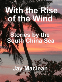 With the rise of the wind: Stories by the South China Sea